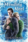 Mending Noel (North Pole City Tales, #1)