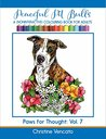 Peaceful Pit Bulls: A Friendly Dog (Noninteractive) Colouring Book for Adults (Paws for Thought 7)