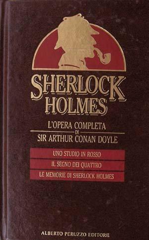 Sherlock Holmes, l'opera completa vol. 1: Uno studio in rosso - Il segno dei quattro - Le memorie di Sherlock Holmes