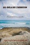 Au-delà de l'Horizon by Alexandra Ceccarelli