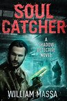 Soul Catcher (Shadow Detective #2)