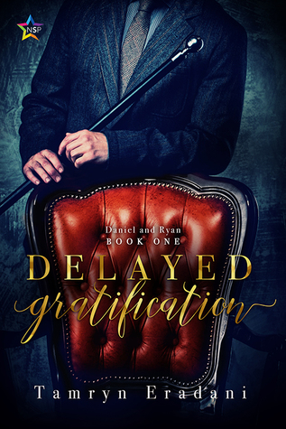 Delayed Gratification (Daniel and Ryan, #1)