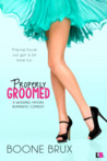 Properly Groomed by Boone Brux
