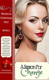 A Season For Change (Brides of Christmas Past #4)