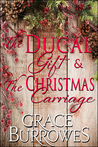 The Ducal Gift / The Christmas Carriage