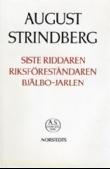Siste Riddaren / Riksföreståndaren / Bjälbo-Jarlen