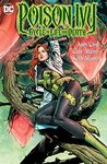 Poison Ivy Cycle of Life and Death TP by Amy Chu