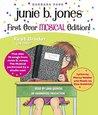 Junie B. Jones's First Ever MUSICAL Edition! by Barbara Park