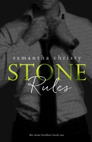 Stone Rules The Stone Brothers 1 By Samantha Christy
