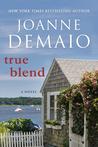 True Blend by Joanne DeMaio