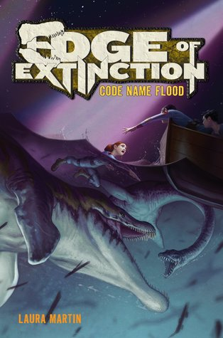 Code Name Flood (Edge of Extinction, #2)