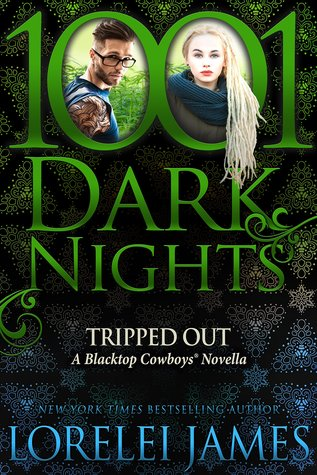 Tripped Out (Blacktop Cowboys, #8.5)