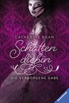 Die verborgene Gabe by Catherine Egan