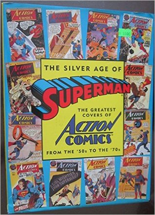 The Silver Age of Superman by Mark Waid