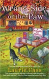 Wrong Side of the Paw  (A Bookmobile Cat Mystery, #6)