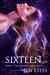 Sixteen (The Dreamwalker Diaries #2)
