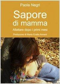 Sapore di mamma: Allattare dopo i primi mesi