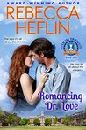 Romancing Dr. Love (Sterling University, #1)