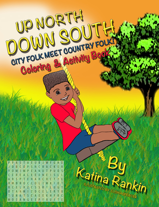 Up North, Down South: City Folk Meet Country Folk: Coloring and Activity Book