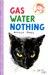 Gas, Water, Nothing #3