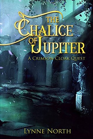 The Chalice of Jupiter by Lynne North