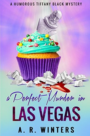 A Perfect Murder in Las Vegas (Tiffany Black Mysteries, #8)