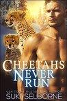 Cheetahs Never Run (Paranormal Shifter Romance)