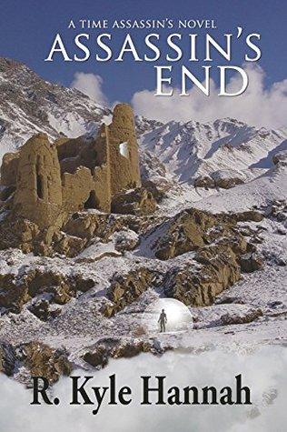 Assassin's end by R. Kyle Hannah