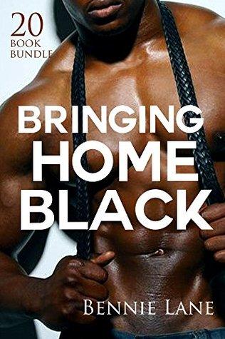 Erotica: Bringing Home Black (New Adult Romance Multi Book Mega Bundle Erotic Sex Tales Taboo Box Set)(New Adult Erotica, Contemporary Coming Of Age Fantasy, Fetish)