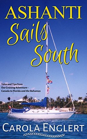Ashanti Sails South by Carola Englert
