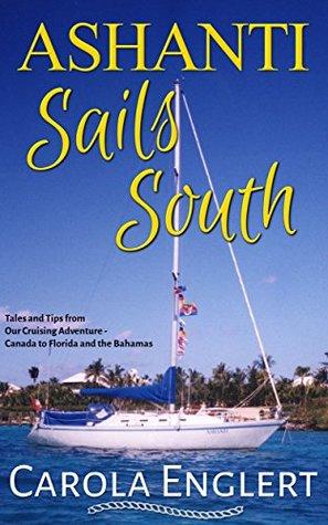 Ashanti Sails South by Carola Englert