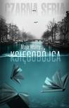 Księgobójca by Maja Wolny