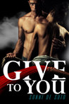 Give To You by Sonni de Soto