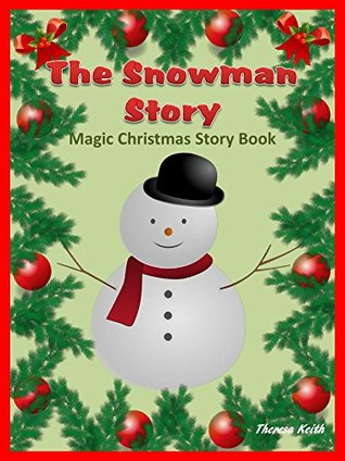 The Snowman Story: Magic Christmas Story Book