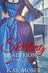 Skirting Tradition