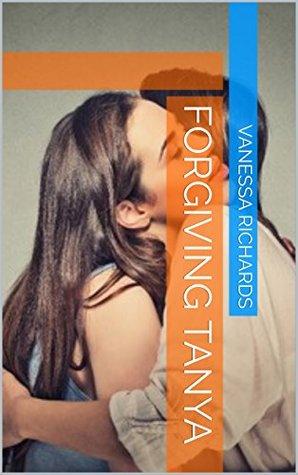 Forgiving Tanya PDF DJVU por Vanessa Richards