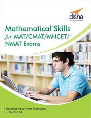 Mathematical Skills for MAT/ CMAT/ MHCET/ NMAT Exams