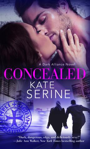 Concealed (Dark Alliance, #2)