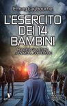 L'esercito dei 14 bambini by Emmy Laybourne