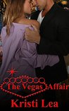 The Vegas Affair (Affairs of the Heart Book 2)