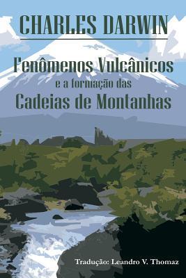 Fenomenos Vulcanicos E a Formacao Das Cadeias de Montanhas