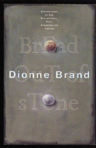 dionne brand essay Mcclelland & stewart - may 17, 2006 - 21 comments inventory by dionne brand reviewed by jenn houle dionne brand's most recent collection of poetry, inventory, is.