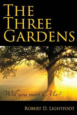 The Three Gardens: Will You Meet Me?