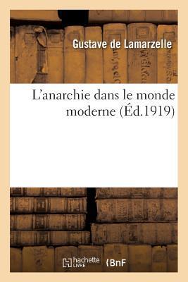 L'Anarchie Dans Le Monde Moderne