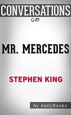 Conversations on Mr. Mercedes: A Novel By Stephen King | Conversation Starters