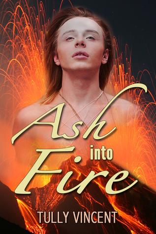 Ash into Fire