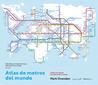 Atlas de metros del mundo