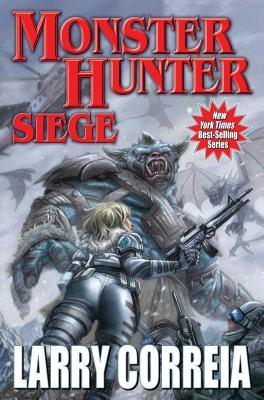 Monster Hunter Siege (Monster Hunter International, #6)