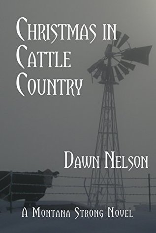 Christmas in Cattle Country (Montana Series Book 4)