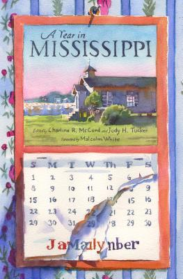 A Year in Mississippi by Charline R McCord
